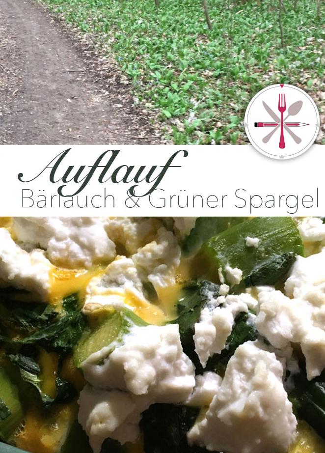 Grüner Spargel Bärlauch Auflauf Ostern
