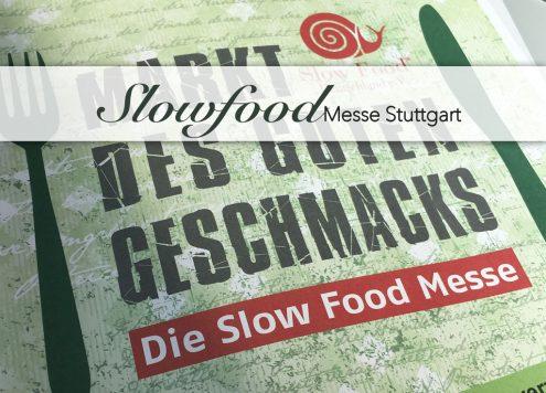 Slowfood 2017 Markt des Guten Geschmacks Messe Stuttgart